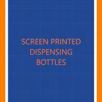 Screen Printed Dispenser Bottles