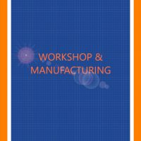 Workshop and Manufacturing