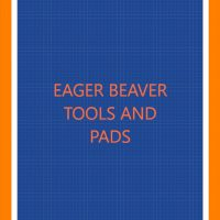 Eager Beaver Tools and Pads